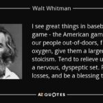 Walt Whitman Baseball Quote
