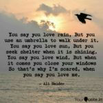 You Say You Love Rain Pinterest